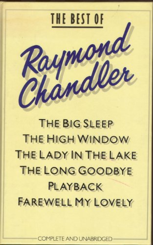 9780907486848: THE BEST OF RAYMOND CHANDLER.