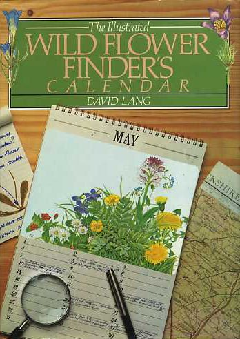 Wild Flower Finder's Calendar (0907486916) by David Lang