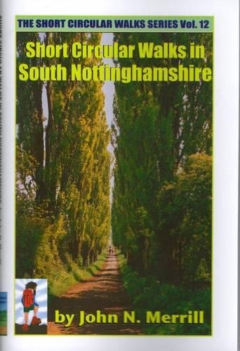 9780907496588: Short Circular Walks in South Nottinghamshire (Short circular walk guides)