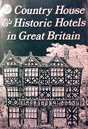 9780907500001: Country House & Historic Hotels Ingreat Britain
