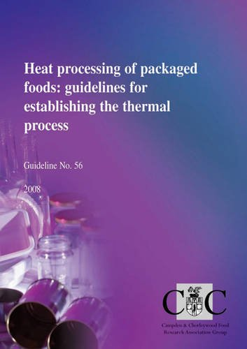 9780907503446: Heat Processing of Packaged Foods: Guidelines for Establishing the Thermal Process