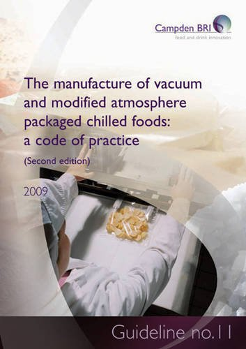 9780907503545: The Manufacture of Vacuum and Modified Atmosphere Packaged Chilled Foods: Guideline No. 11: A Code of Practice
