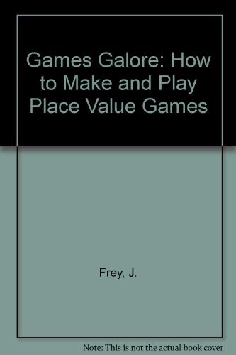 9780907509080: Games Galore: How to Make and Play Place Value Games