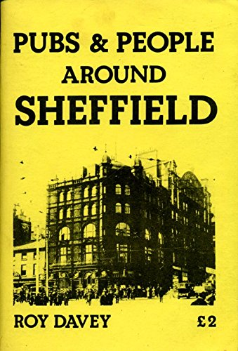9780907511137: Pubs and People Around Sheffield