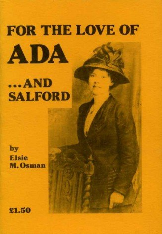 9780907511373: For the Love of Ada...and Salford