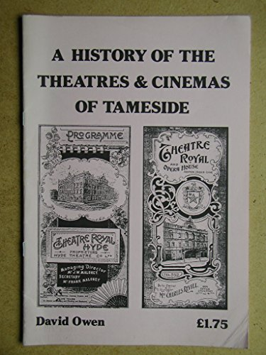 9780907511748: A History of the Theatres and Cinemas of Tameside