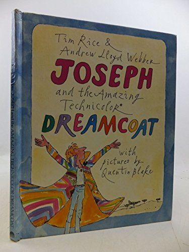 Joseph and the Amazing Technicolor Dreamcoat: RICE Tim &