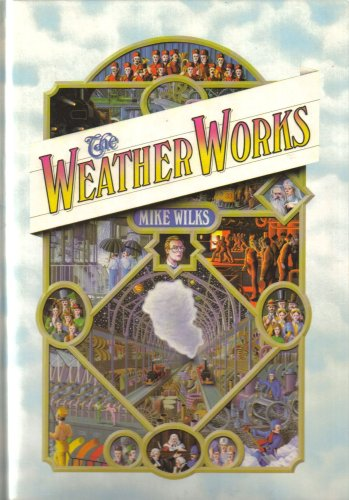 The Weather Works: Wilks, Michael