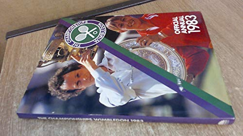 9780907516361: The Championships Wimbledon 1983: Official Annual