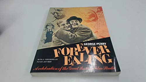Forever Ealing: Celebration of the Great British: George Perry
