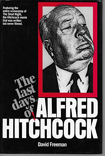 9780907516958: Last Days of Alfred Hitchcock