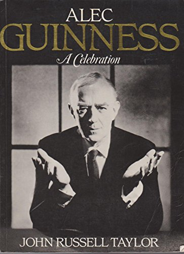 9780907516972: Alec Guinness: A Celebration