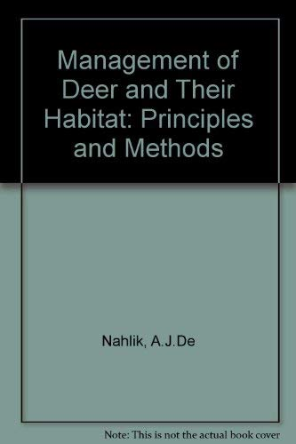 9780907519027: Management of Deer and Their Habitat: Principles and Methods