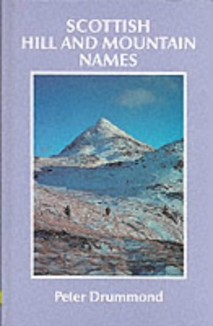 9780907521303: Scottish Hill and Mountain Names