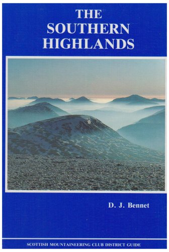 9780907521341: The Southern Highlands (Scottish Mountaineering Club District Guides)