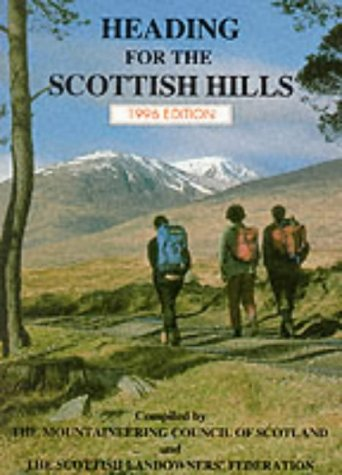 9780907521525: Heading for the Scottish Hills