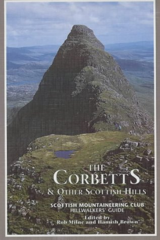 9780907521716: The Corbetts and Other Scottish Hills: Scottish Mountaineering Club Hillwalkers' Guide (SMC hillwalkers' guide)