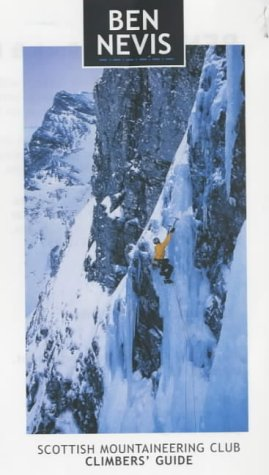 9780907521730: Ben Nevis: Rock and Ice Climbs (Scottish Mountaineering Club Climber's Guide)