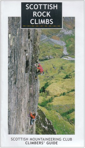 Scottish Rock Climbs: Scottish Mountaineering Club Climbers' Guide