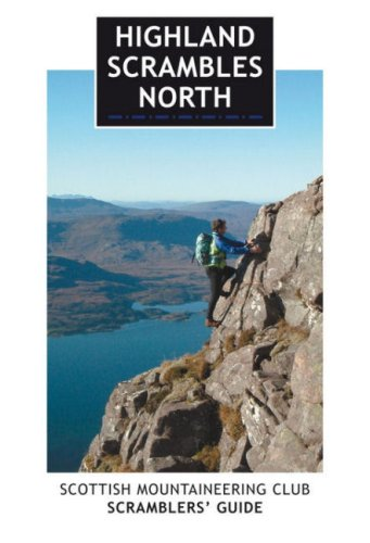 Highland Scrambles North: Scottish Mountaineering Club Scramblers' Guide: Thow, Iain