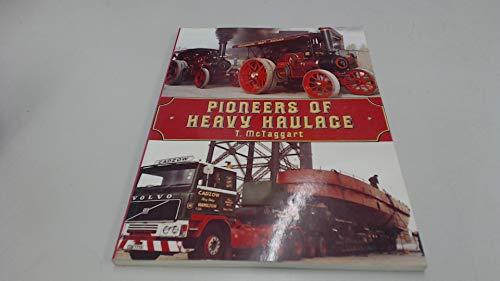 9780907526179: Pioneers of Heavy Haulage