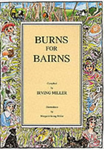 BURNS FOR BAIRNS AND LADS AN' LASSIES: Irving Miller
