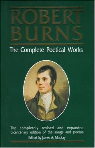 Robert Burns, the Complete Poetical Works: Robert Burns