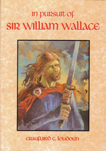 9780907526759: In Pursuit of Sir William Wallace