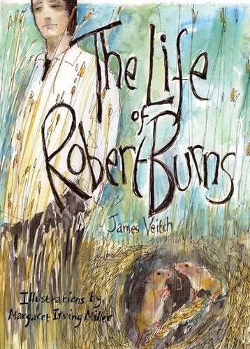 The Life of Robert Burns (Paperback): James Veitch