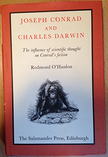 9780907540427: Joseph Conrad and Charles Darwin: A Study of the Influence of Scientific Thought on Conrad's Fiction