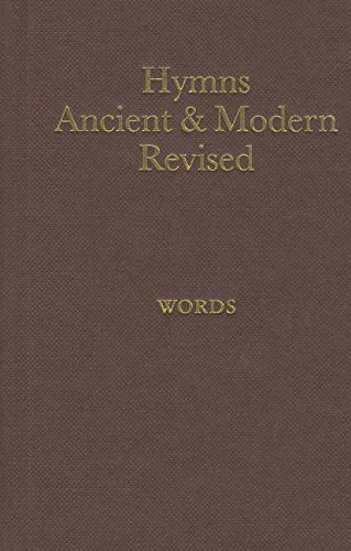 Hymns Ancient and Modern Revised: Popular Words: Hymns Ancient and
