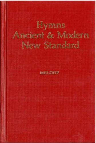 9780907547389: Hymns Ancient & Modern: New Standard Version Melody edition