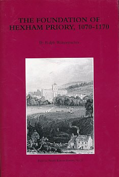The Foundation of Hexham Priory, 1070-1170: Walterspacher, Ralph