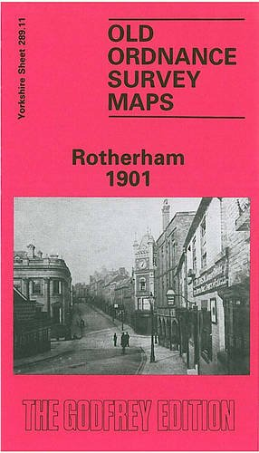 9780907554608: Rotherham 1901: Yorkshire Sheet 289.11a (Old O.S. Maps of Yorkshire)