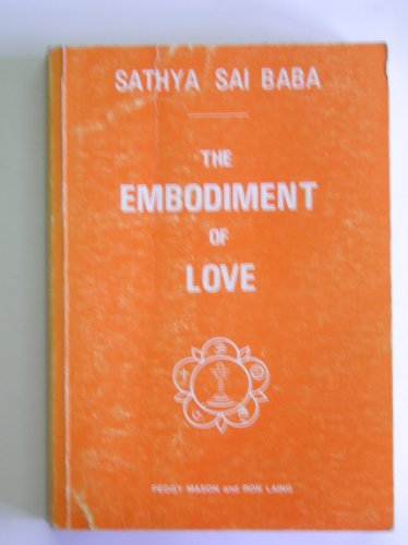 9780907555094: The Embodiment of Love