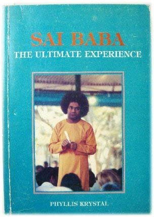 9780907555117: Sathya Sai Baba, the Ultimate Experience