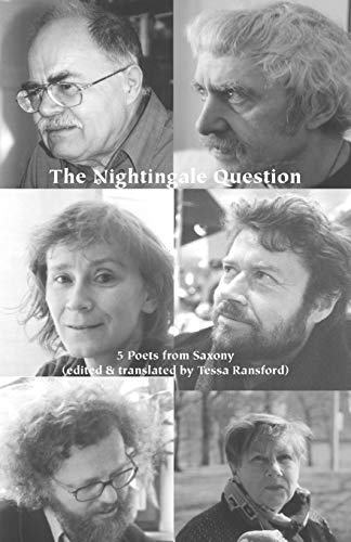 9780907562528: The Nightingale Question: Five Poets from Saxony