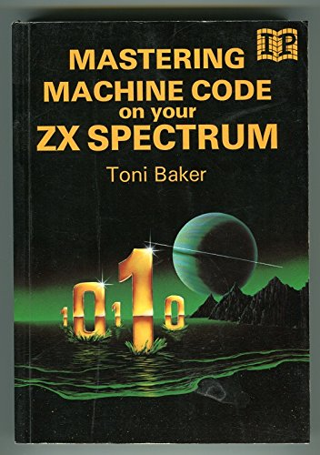 9780907563235: Mastering Machine Code on Your Z. X. Spectrum