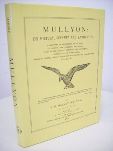Mullyon Its History Scenery and Antiquities: Harvey E. G.