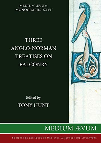 9780907570646: Three Anglo-Norman Treatises on Falconry