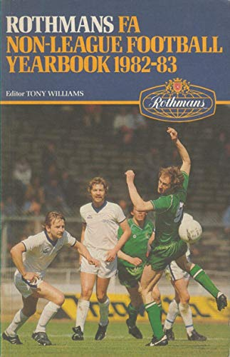 9780907574170: Rothmans Fa Non-league Football Yearbook 1982-83
