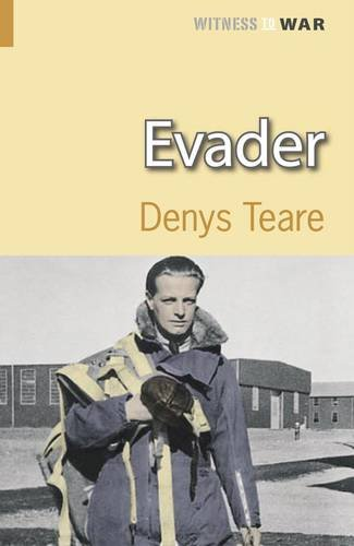 9780907579489: Evader: A Story of Escape and Evasion Behind Enemy Lines (Witness to War)