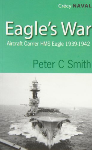 9780907579533: Eagles War: The War Diary of an Aircraft Carrier