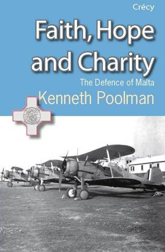 9780907579632: Faith, Hope and Charity: The Defence of Malta