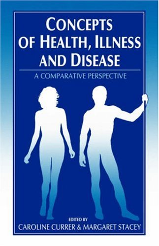 9780907582199: Concepts of Health, Illness and Disease: A Comparative Perspective
