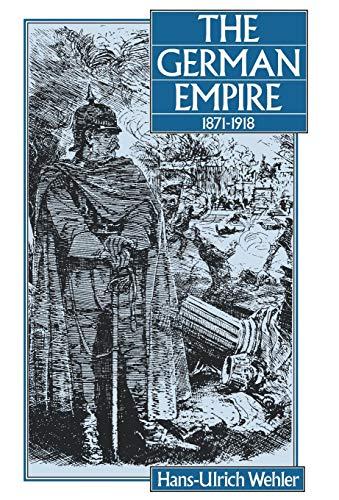 9780907582229: The German Empire, 1871-1918
