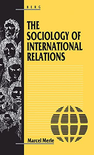 9780907582441: The Sociology of International Relations