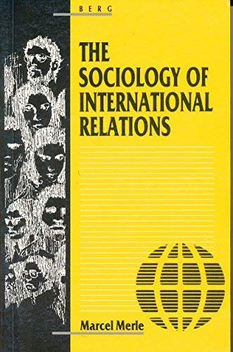 9780907582458: The Sociology of International Relations