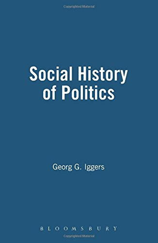 Social History of Politics: Critical Perspectives in: Georg G. Iggers