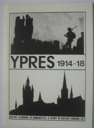 9780907586036: Ypres, 1914-18: A Study in History Around Us